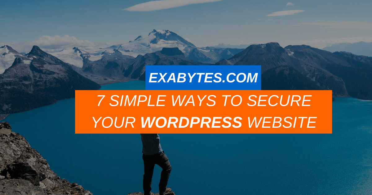 7 SIMPLE WAYS TO SECURE YOUR WORDPRESS WEBSITE