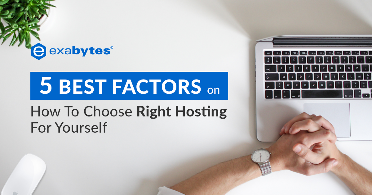 5 BEST FACTORS on How To Choose Right Hosting For Yourself