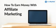 how to earn money with affiliate marketing