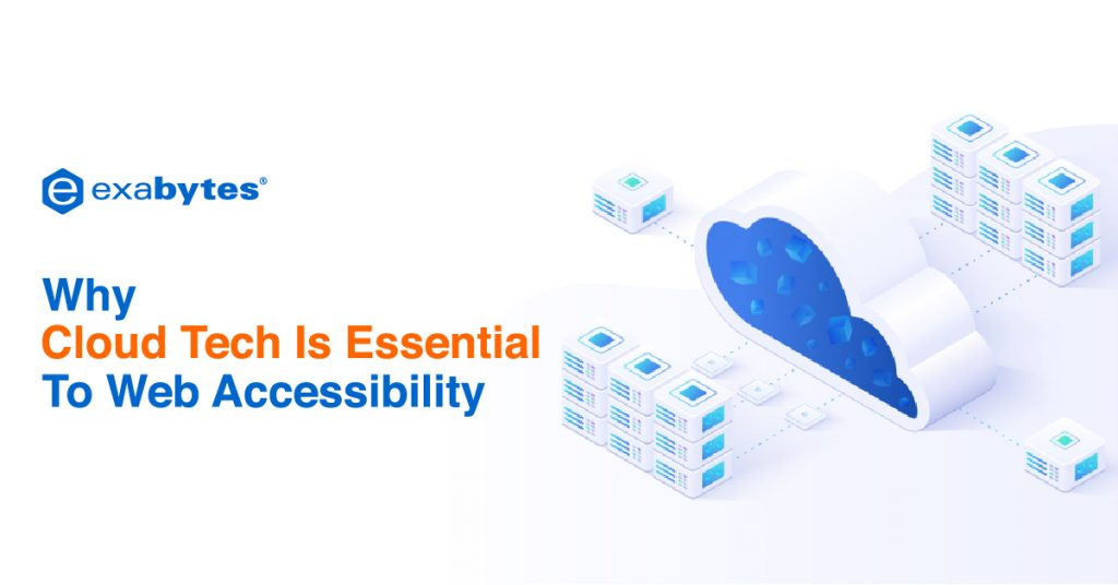 Why Cloud Tech Is Essential To Web Accessibility